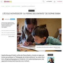 Sophie Rabhi et son école Montessori