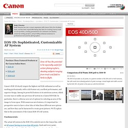 DLC: Article: EOS 7D: Sophisticated, Customizable AF System