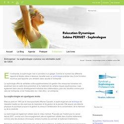 Sophrologie en entreprise : un véritable outil de GRH - Sabine PERNET