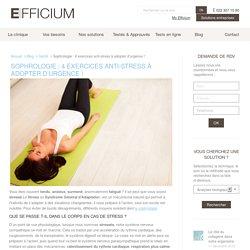 Sophrologie : 4 exercices anti-stress à adopter d'urgence ! - Efficium