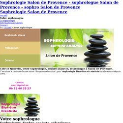 Sophrologie Salon de Provence - Votre sophrologue : Colette Quarello