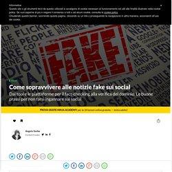 Come sopravvivere alle notizie fake su Facebook