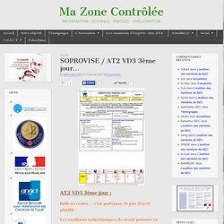 Ma Zone Contrôlée…VA MAL! » Soprovise / AT2 VD3 3ème jour…