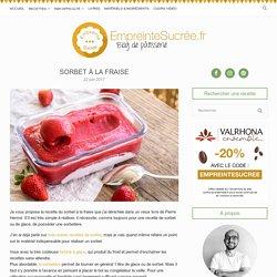 Sorbet à la fraise - Empreinte Sucrée