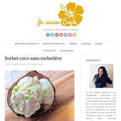 Sorbet coco sans sorbetière - Je cuisine Créole
