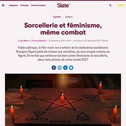 Sorcellerie et féminisme, même combat