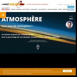 L'Esprit Sorcier - Dossier #1 : Atmosphère