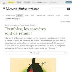 Tremblez, les sorcières sont de retour !, par Mona Chollet (Le Monde diplomatique, octobre 2018)