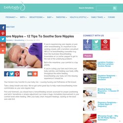 Sore Nipples - 12 Tips To Soothe Sore Nipples