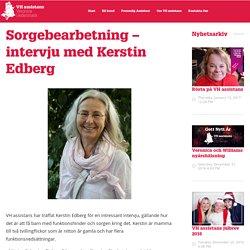 Sorgebearbetning – intervju med Kerstin Edberg