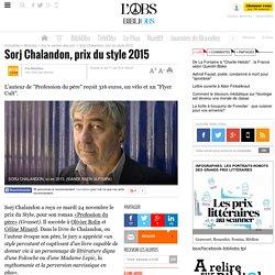 Sorj Chalandon, prix du style 2015