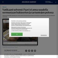 Vatikaani selvensi: Paavi ei anna suudella sormustaan bakteerien ja tartuntojen pelossa - Ulkomaat