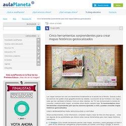 Cinco herramientas sorprendentes para crear mapas históricos geolocalizados - aulaPlaneta