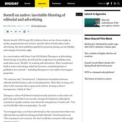 Sorrell: native advertising blurs editorial, advertising lines