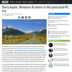 Sorry Apple, Windows 8 ushers in the post-post-PC era