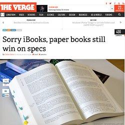 Sorry iBooks, paper books still win on specs