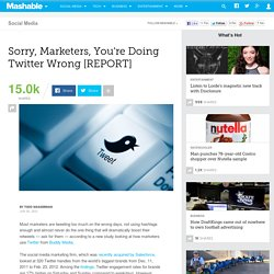 Sorry, Marketers, You're Doing Twitter Wrong [REPORT]
