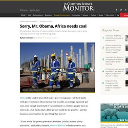 Sorry, Mr. Obama, Africa needs coal