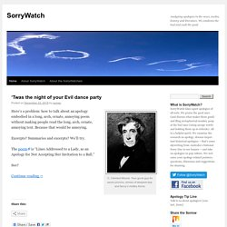 SorryWatch | Analyzing apologies in the news, media, history and literature, and pondering why they are so often horrid.
