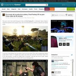 À un mois de la sortie de sa démo, Final Fantasy XV se pare d'une vidéo de 40 minutes