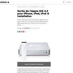 Sortie de l'Apple iOS 4.3 pour iPhone, iPad, iPod & installation