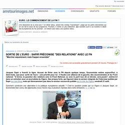 """Sortie de l'euro : Sapir préconise """"des relations"""" avec le FN"""