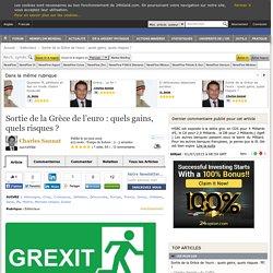 Sortie de la Grèce de l'euro : quels gains, quels risques ? par Charles Sannat
