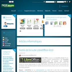 Premier portail de l'éducation numérique - Tice, TNI, supports de cours, B2i, Quizz C2i, tablettes tactiles, Ipad, Android, Smartphones - Sortie de la suite LibreOffice 4.0.0
