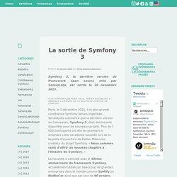 La sortie de Symfony 3