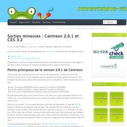 17/06/2015 Sorties mineures : Centreon 2.6.1 et CES 3.2
