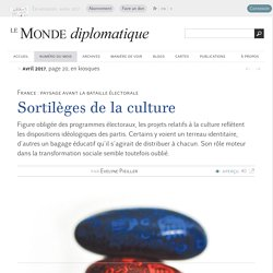 Sortilèges de la culture, par Evelyne Pieiller (Le Monde diplomatique, avril 2017)
