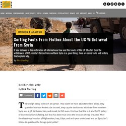 Sorting Facts From Fiction About the US Withdrawal From Syria