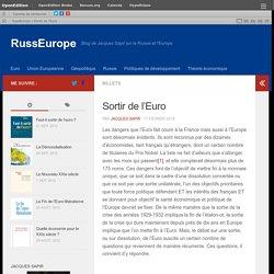 Sortir de l'Euro – RussEurope