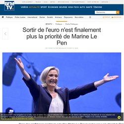 Sortir de l'euro n'est finalement plus la priorité de Marine Le Pen