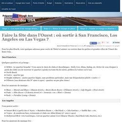Faire la fête dans l'Ouest : où sortir à San Francisco, Los Angeles ou Las Vegas ? - Voyage dans l'Ouest des USA