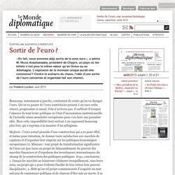 Sortir de l'euro ?, par Frédéric Lordon (Le Monde diplomatique, août 2013)