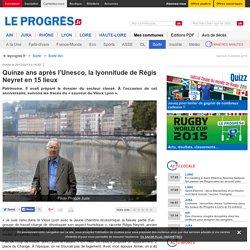 Quinze ans après l'Unesco, la lyonnitude de Régis Neyret en 15 lieux