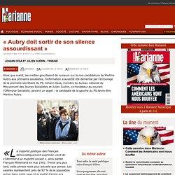 « Aubry doit sortir de son silence assourdissant »