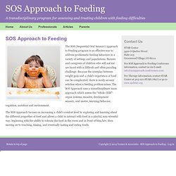 SOS Approach to Feeding