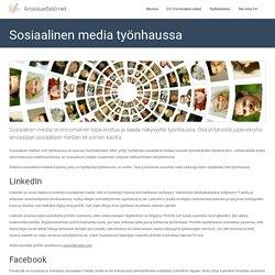 Sosiaalinen media työnhaussa: kattava opas - Ansioluettelo.net