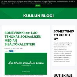 Somevinkki 20: Luo tehokas sosiaalisen median sisältökalenteri