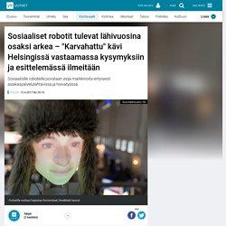 """Sosiaaliset robotit tulevat lähivuosina osaksi arkea – """"Karvahattu"""" kävi Helsingissä vastaamassa kysymyksiin ja esittelemässä ilmeitään"""