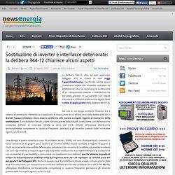 Sostituzione di inverter e interfacce deteriorate: la delibera 344-12 chiarisce alcuni aspetti
