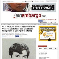La red que por 30 años sostuvo al cura Córdova Bautista se cae: El Vaticano lo expulsa y la CEAV pide ir a fondo