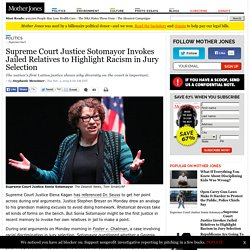 Supreme Court Justice Sotomayor Invokes Jailed Relatives to Highlight Racism ...