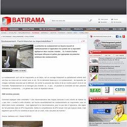 Soubassement : Faut-il étancher ou imperméabiliser ? - batirama.com