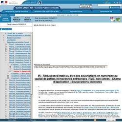 IR - Réduction d'impôt au titre des soucriptions en numéraire au capital de p...