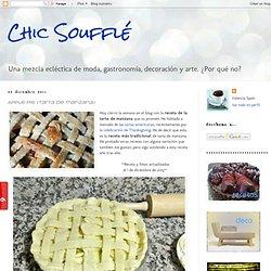 Chic Soufflé: Apple Pie (Tarta de manzana)