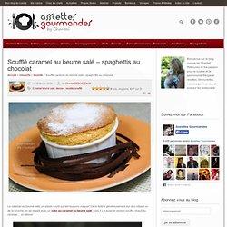 Soufflé Caramel Beurre Salé