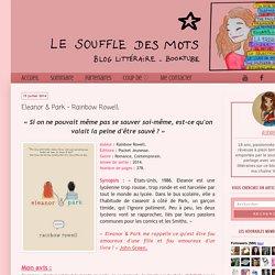 Le Souffle des Mots: Eleanor & Park - Rainbow Rowell;